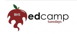 BHS EdCamp Tuesdays